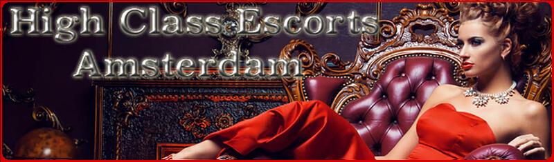 high class escorts - Escort Agency Amsterdam